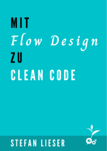 Mit Flow Design zu Clean Code